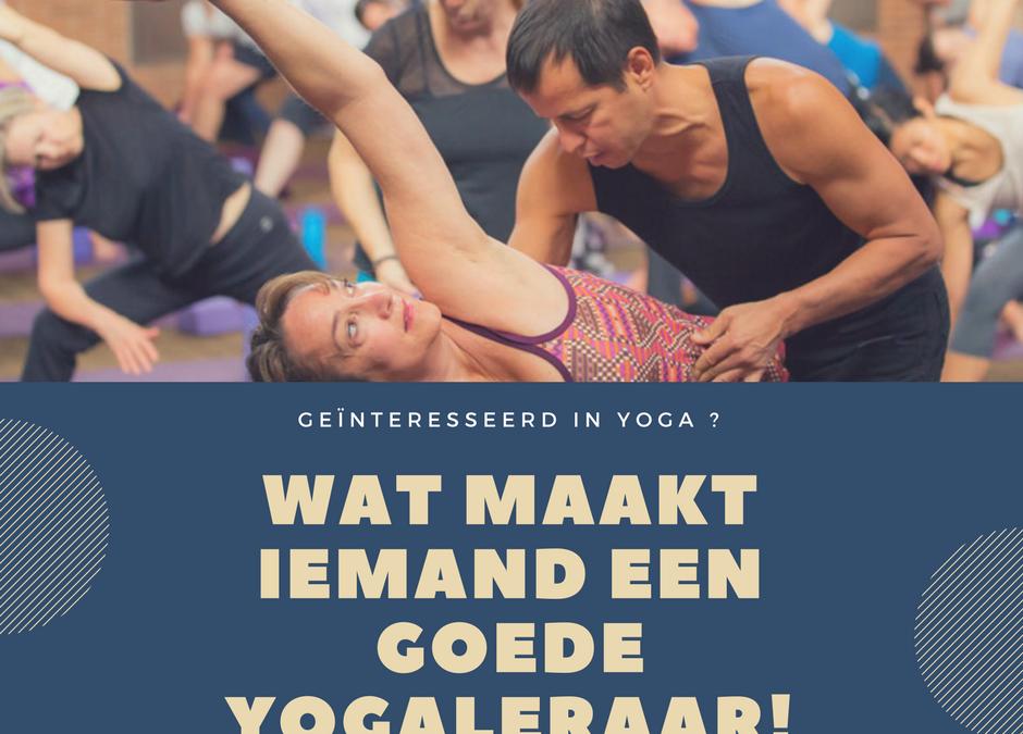 Wat maakt een goede yogaleraar en hoe herken je hem?